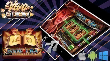 Review Slot Online Termudah Book Of Ra Vivoslot Gaming